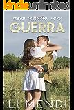 Um Coração em Guerra (Amor Militar Livro 3)