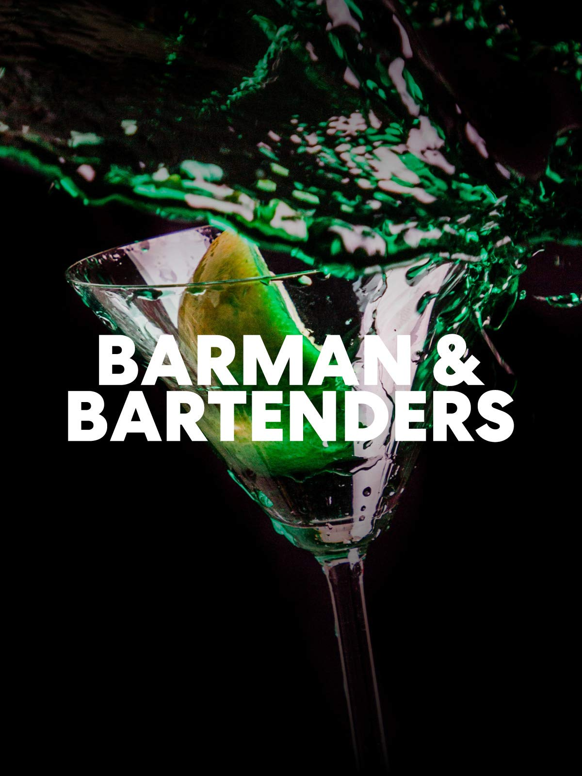 Barman & Bartenders on Amazon Prime Video UK