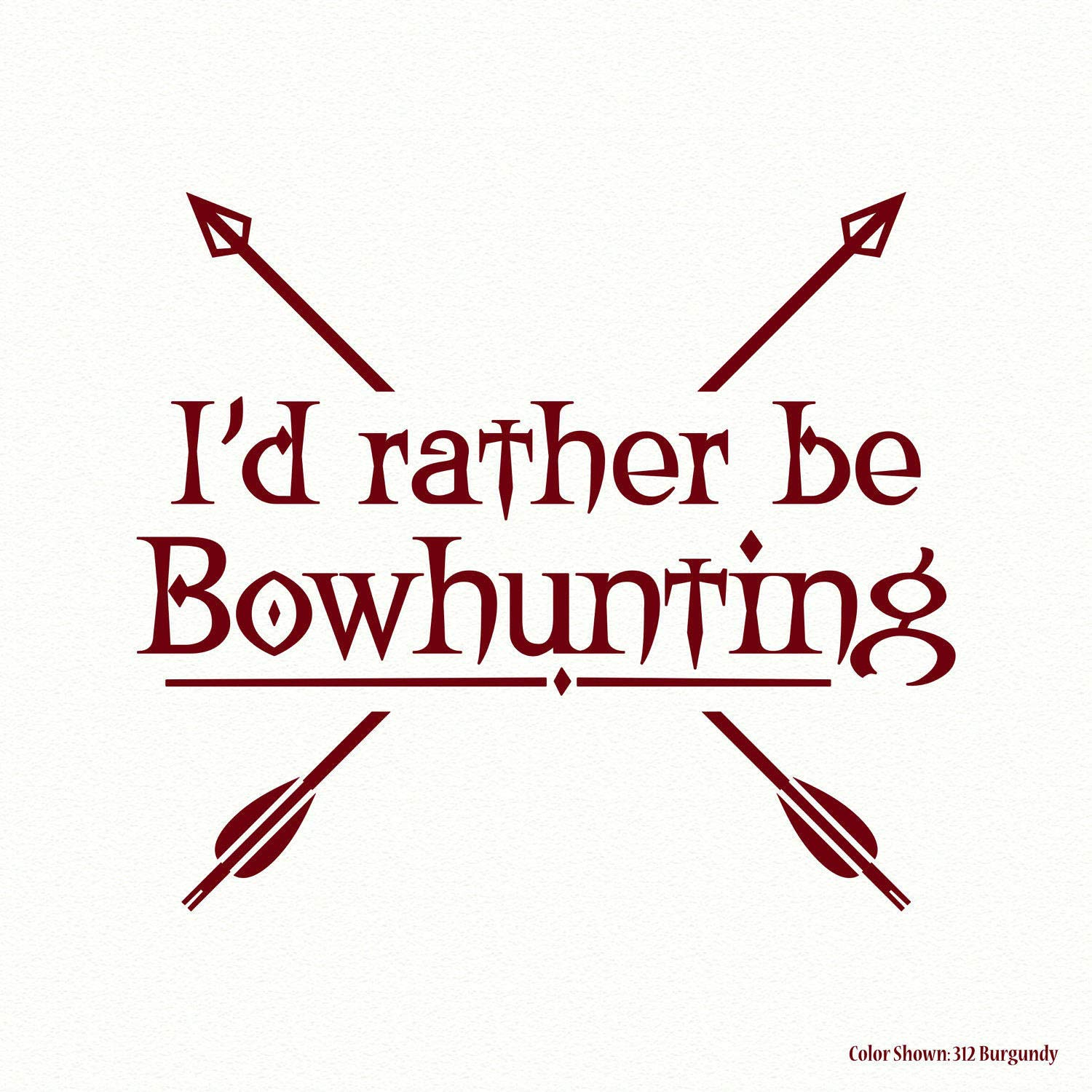 Amazon.com: chengdar732 Id rather be Bowhunting hunting ...
