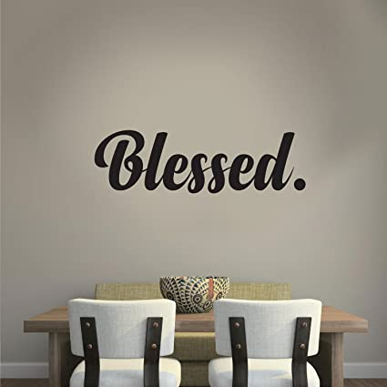 Blessed Cursive Vinyl Lettering   Inspirational Religious Quotes Wall Art  Vinyl Decal   7u0026quot; X
