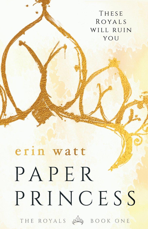 WATT Erin - The Royals : tome 1 - Paper Princess 71flH6Zo2ZL