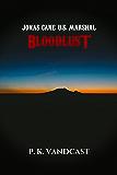 Bloodlust: Jonas Cane, U.S. Marshal