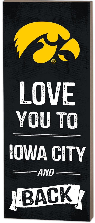 KH Sports Fan 7'' x 18'' Iowa Hawkeyes Love You to College Logo Plaque