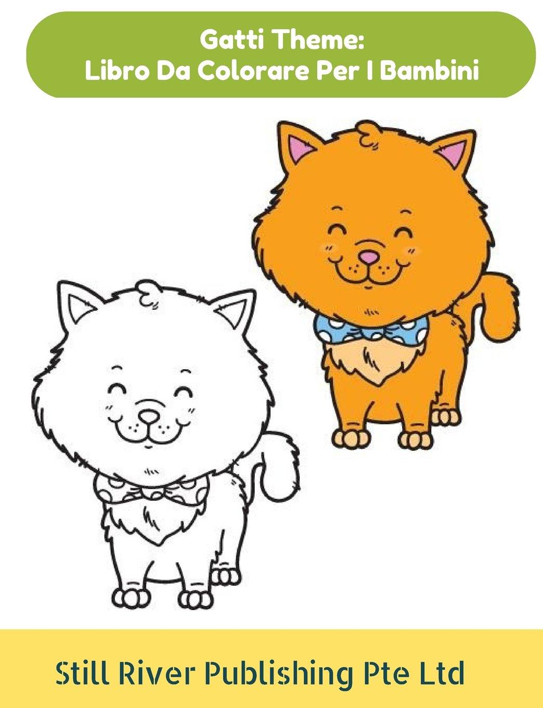 Gatti Theme Libro Da Colorare Per I Bambini Italian