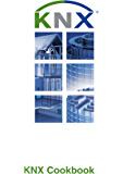 KNX Cookbook (English Edition)