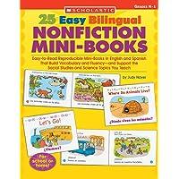25 Easy Bilingual Nonfiction Mini-Books: Easy-to-Read Reproducible Mini-Books in English and Spanish That Build…