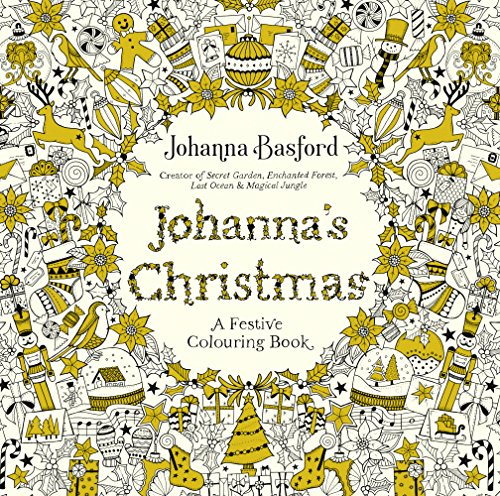 Johanna's Christmas: A Festive Colouring Book (Colouring Books ...