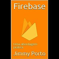Firebase: Uma abordagem prática