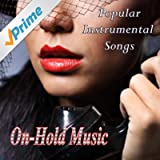 On Hold Music – Popular Instrumental Songs