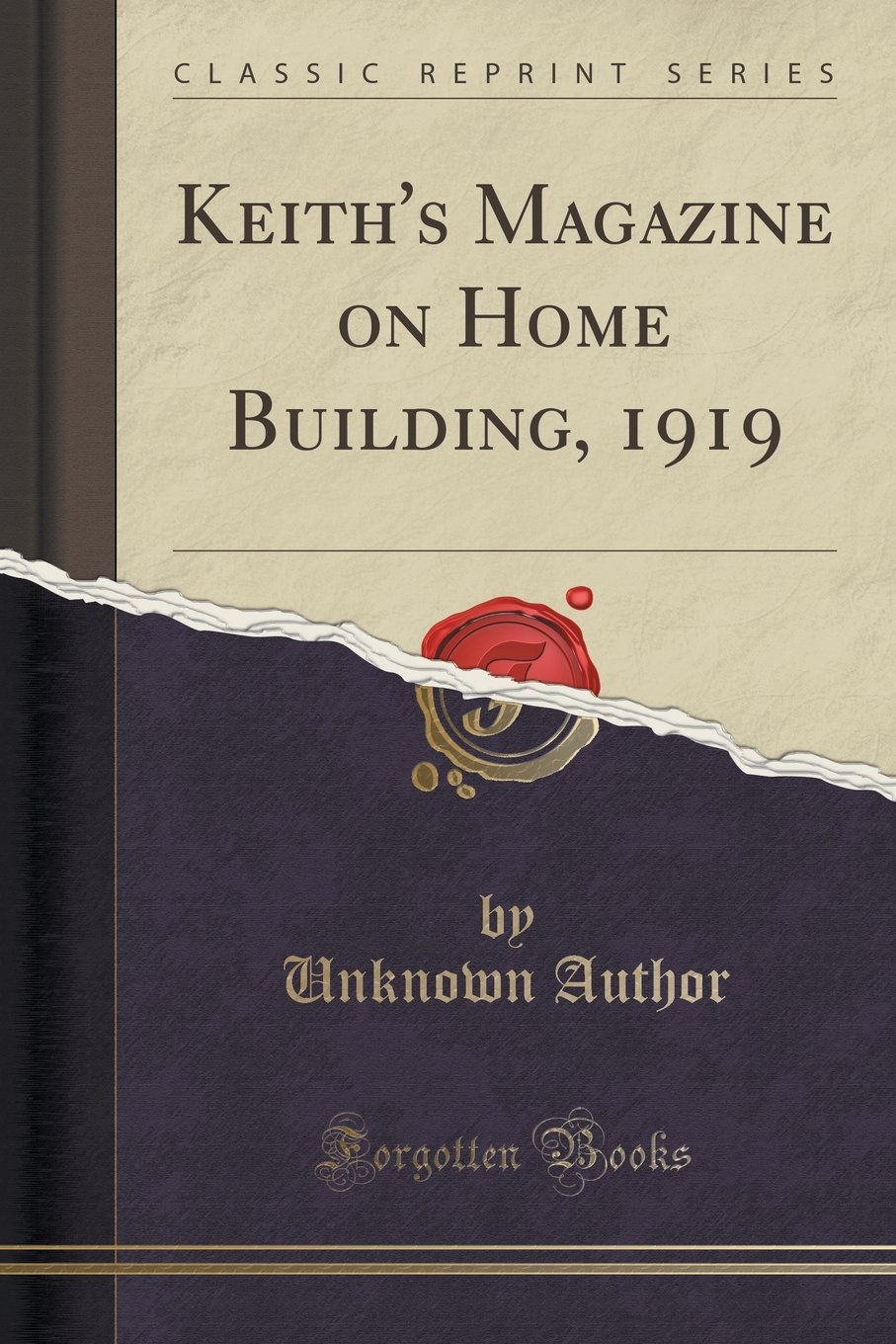 Keith's Magazine on Home Building, 1919 (Classic Reprint) pdf