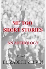 Me Too Short Stories: An Anthology Paperback