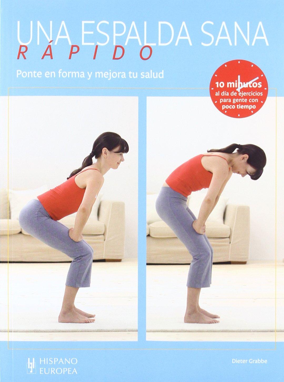 Una espalda sana rápido / A back heal fast (Spanish Edition ...