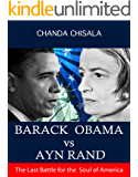 BARACK OBAMA Vs AYN RAND