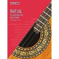 Trinity College London Classical Guitar Exam Pieces 2020-2023: Initial Grade
