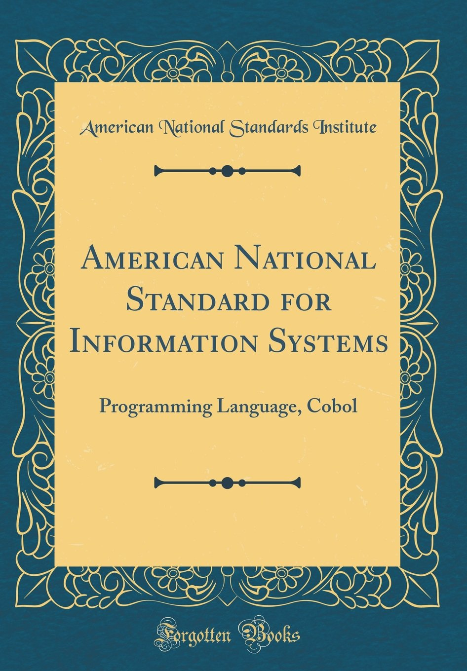American National Standard for Information Systems: Programming Language, Cobol (Classic Reprint)