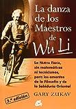 La Danza De Los Maestros De Wu Li (CONCIENCIA GLOBAL)
