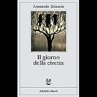 Il giorno della civetta (Gli Adelphi Vol. 203) (Italian Edition) book cover
