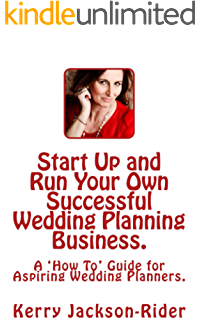 There's Starting Up Your Own Wedding Planning Business say they are