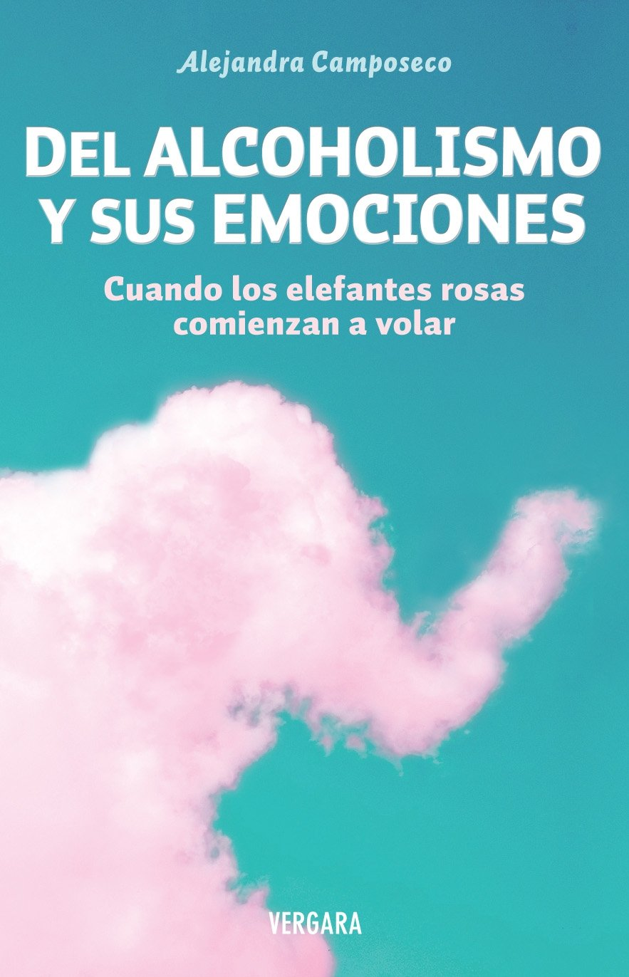 Del alcoholismo y sus emociones (Spanish Edition) (Spanish) Paperback –  June 1, 2012