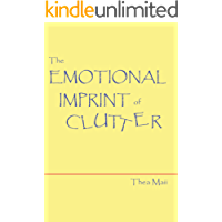 The Emotional Imprint of Clutter