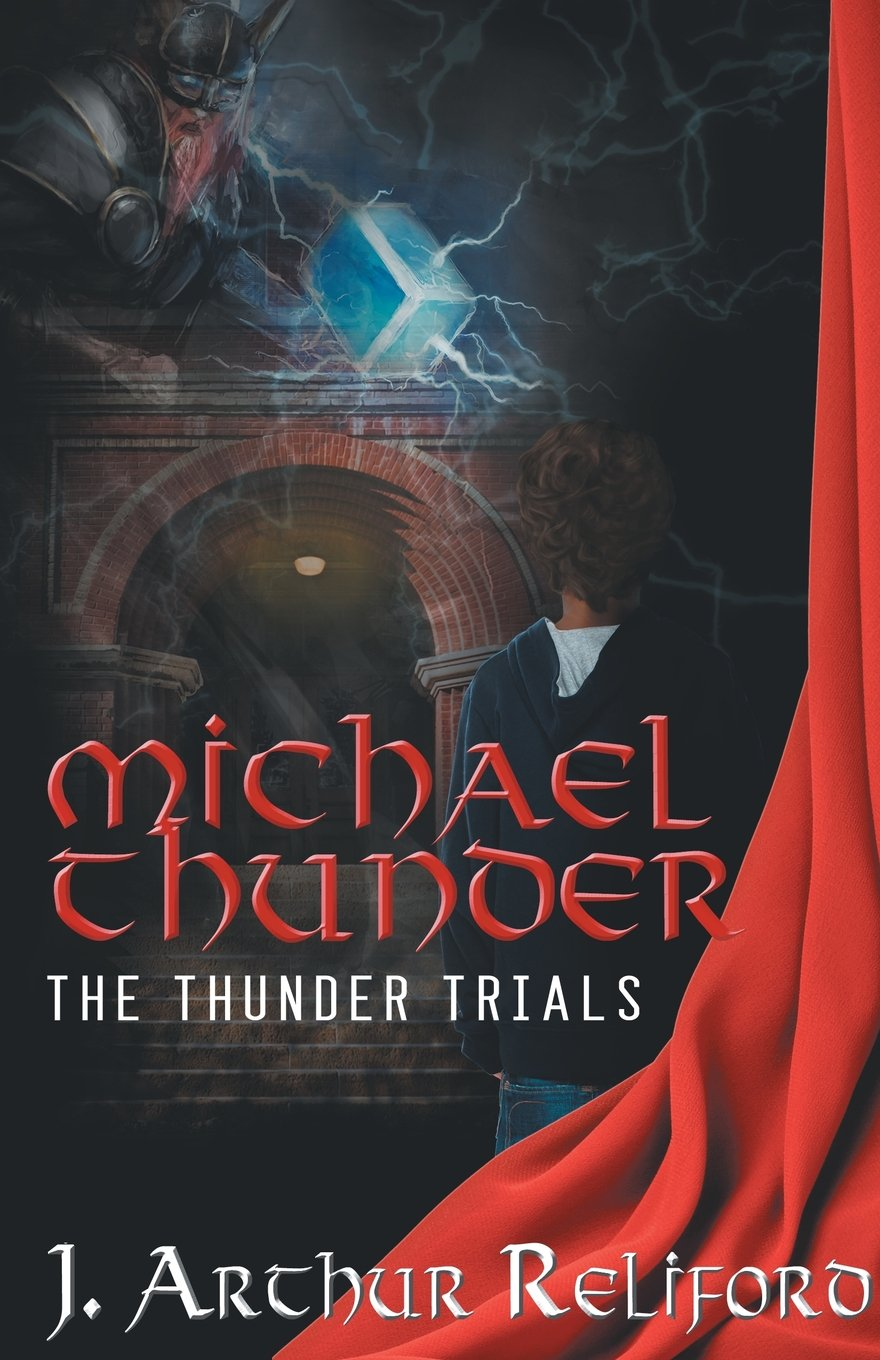 Download Michael Thunder: The Thunder Trials PDF