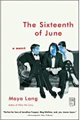 The Sixteenth of June: A Novel Kindle Edition