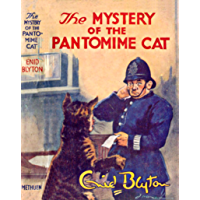 The Mystery of the Pantomime Cat (Five Find-Outers #7) (English Edition)