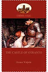 The Castle of Otranto(Newly Revised Edition)(Annotated) Kindle Edition