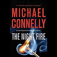 The Night Fire (A Renée Ballard and Harry Bosch Novel Book 22) (English Edition)