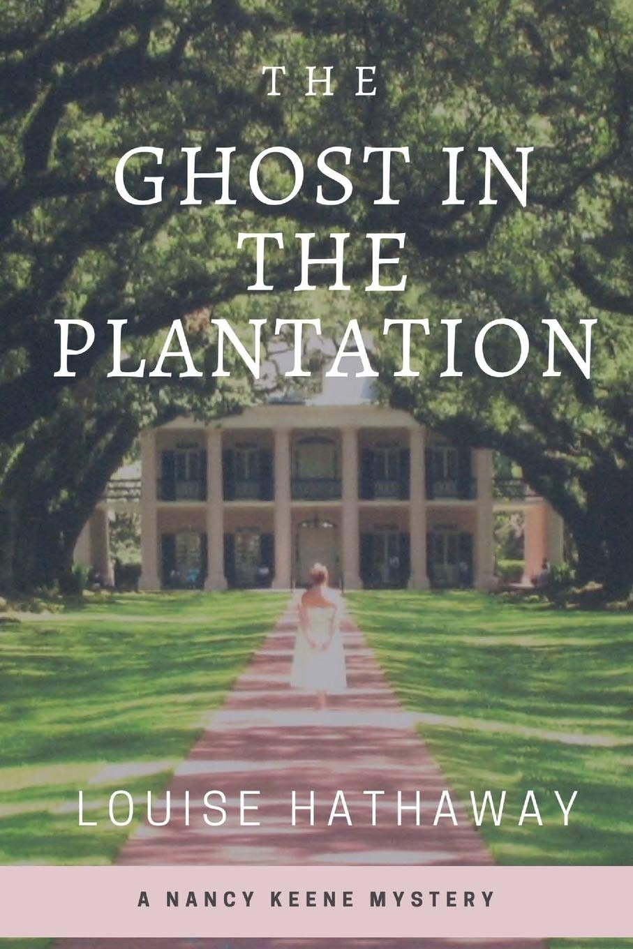 The Ghost in the Plantation: A Nancy Keene Mystery PDF