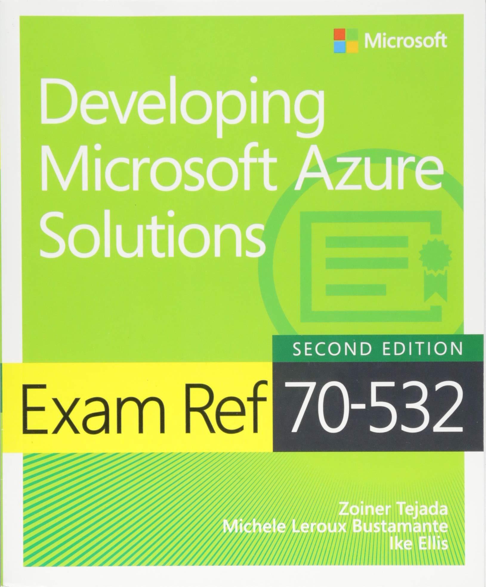 Exam Ref 70-532 Developing Microsoft Azure Solutions
