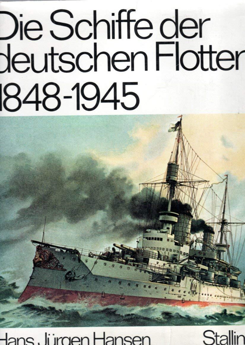 Die Schiffe Der Deutschen Flotten  5064 619  1848   1945