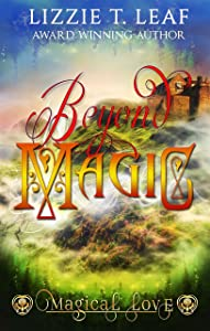 Beyond Magic (Magical Love Book 1)