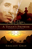 A Texan's Promise (The Heart of a Hero Series Book 1)