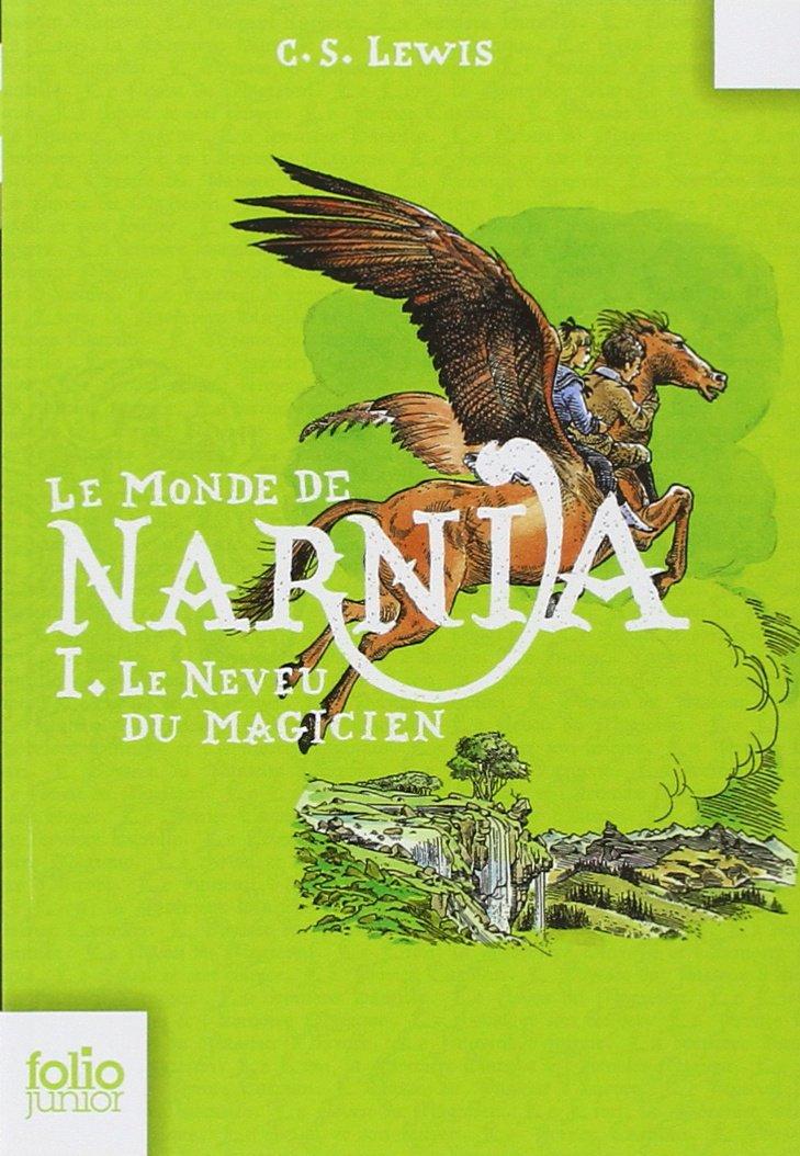 Clives Staples Lewis - Le Monde de Narnia (complet)