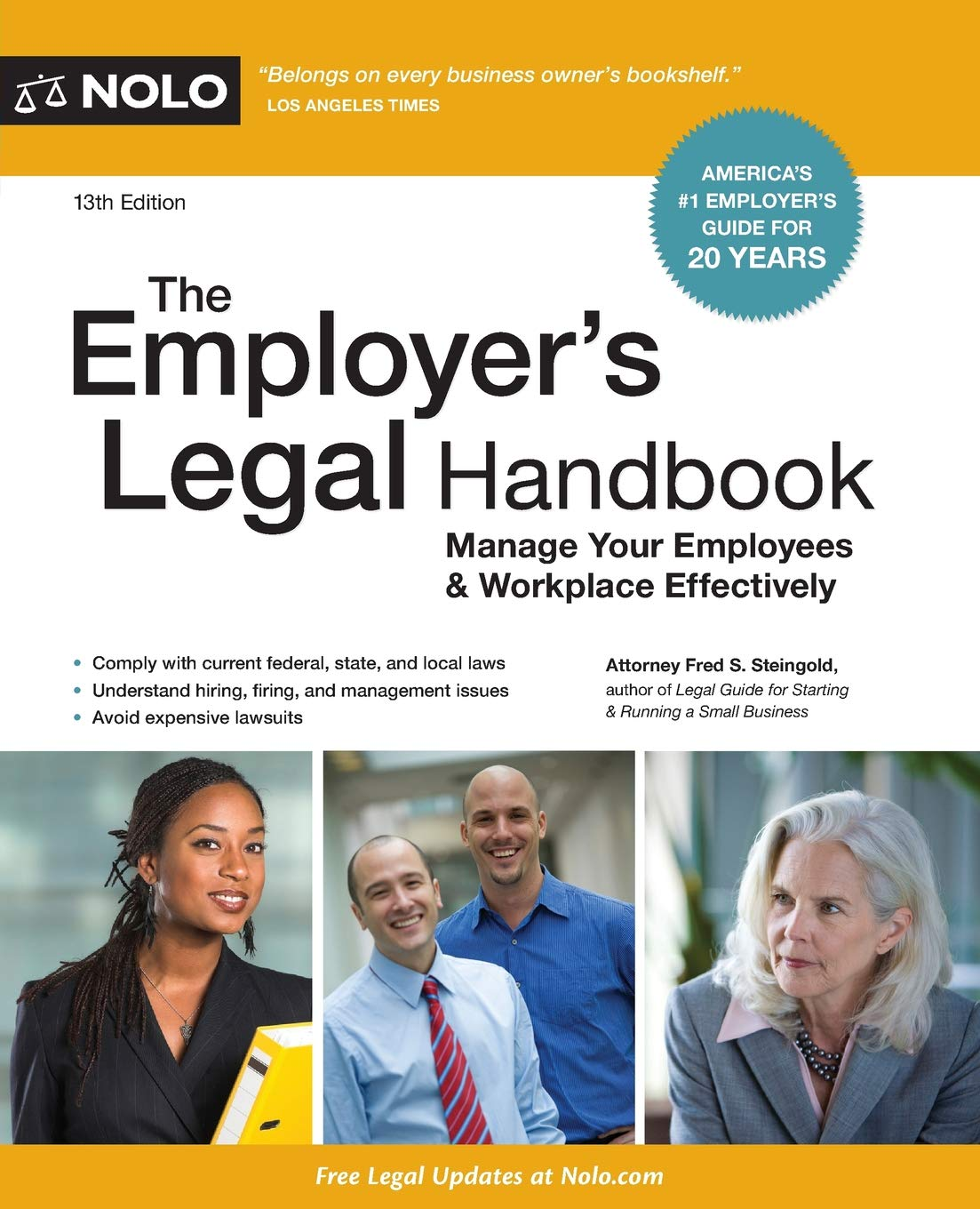 Employer's Legal Handbook, The: How to Manage Your Employees & Workplace by NOLO