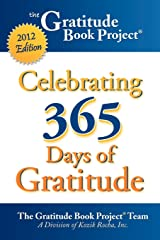 The Gratitude Book Project: Celebrating 365 Days of Gratitude 2012 Edition Capa comum