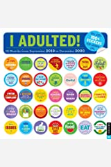 I Adulted! 2019-2020 16-Month Wall Calendar: Stickers for Grown-ups Calendar