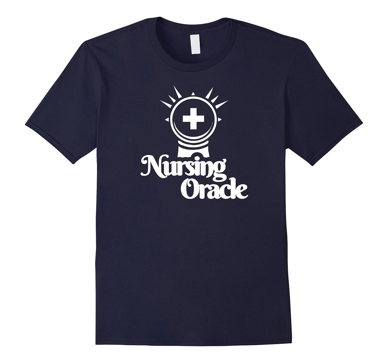 Nursing Oracle Mystical Orb Graphic Psychic Nurse T-Shirt