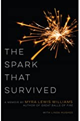 The Spark That Survived Kindle Edition