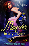 Monster in My Closet: A compelling, fun urban fantasy novel (Monster Haven Book 1)