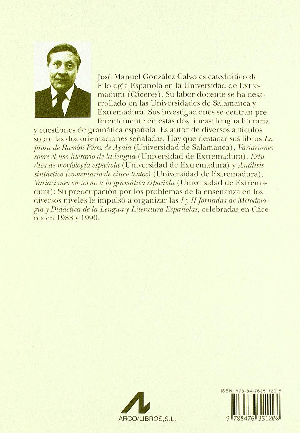 La oración simple (G) (Cuadernos de lengua española): Amazon.es: José Manuel González Calvo: Libros