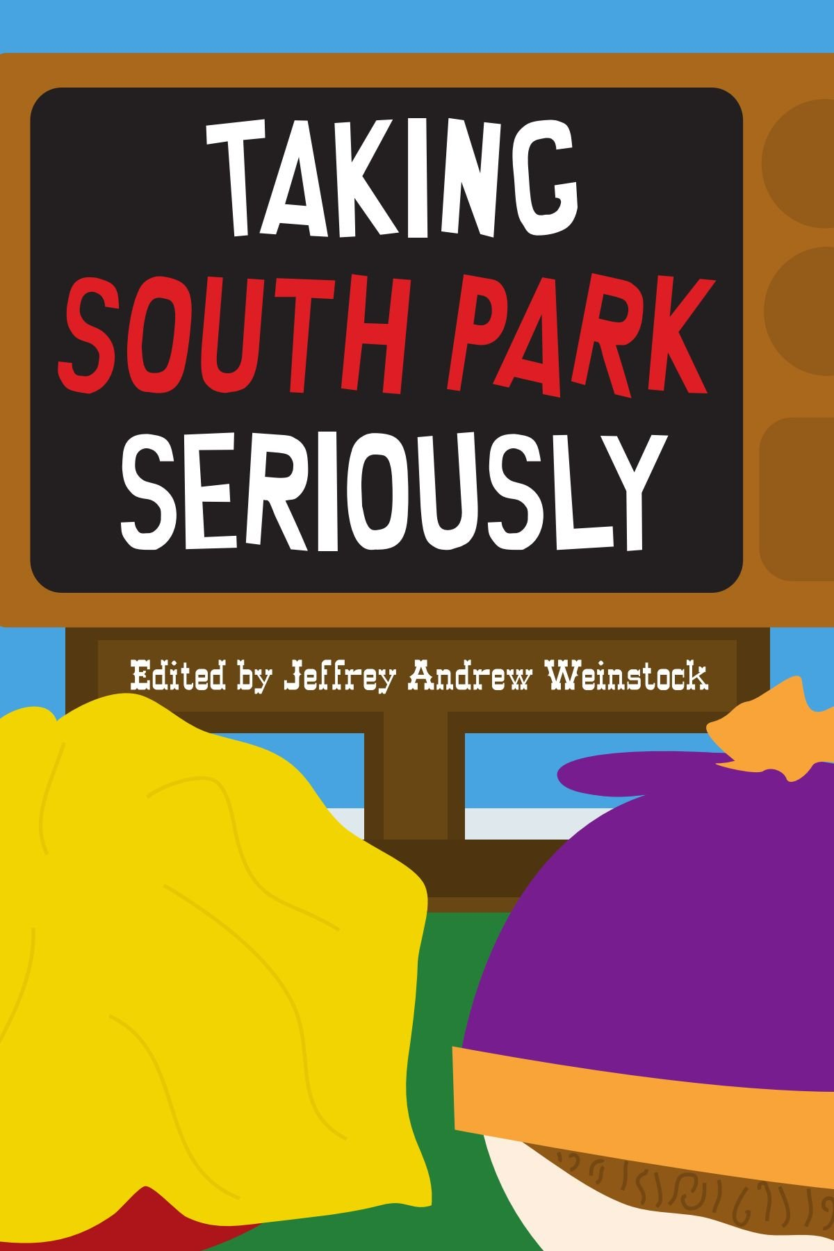 Download Taking South Park Seriously ebook