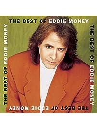 The Best Of Eddie Money