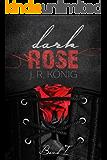 Dark Rose - Band 1: erotischer Liebesroman (Kurzroman)