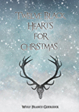 Twelve Black Hearts for Christmas