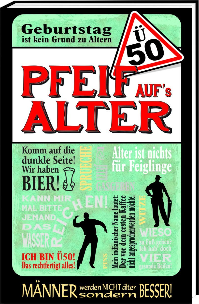 ü50 Pfeif Aufs Alter Männer Happy Birthday Amazonco