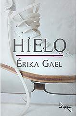 Hielo: Ficción deportiva (Spanish Edition) Kindle Edition