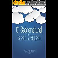 O Sobrenatural e as Crianças