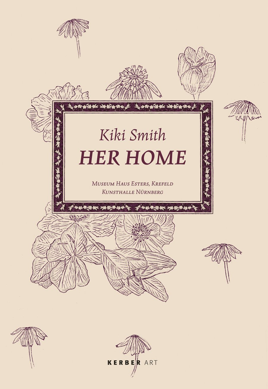 Kiki Smith: Her Home (Kerber Art) pdf epub